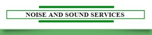 Noise & Sound Services